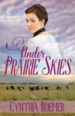 Under Prairie Skies ~ Release Day Excerpt