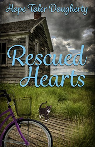 Rescued Hearts ~ God's Plans for our Lives by Hope Dougherty