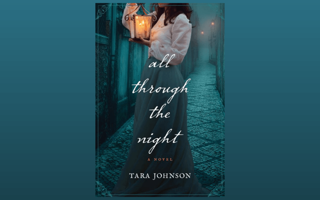 FOR THE READER ~ All Through the Night with Tara Johnson