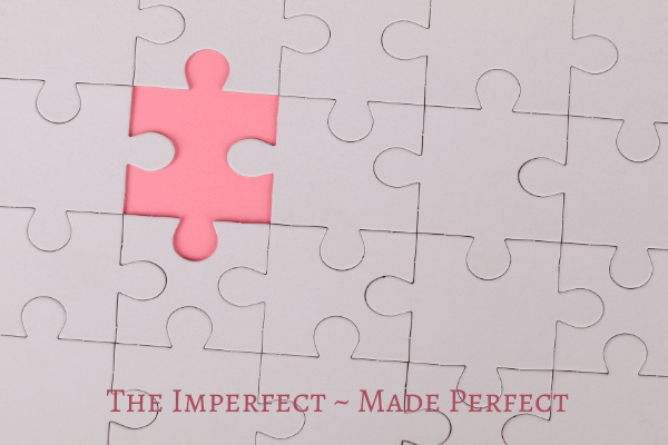 The Imperfect Made Perfect